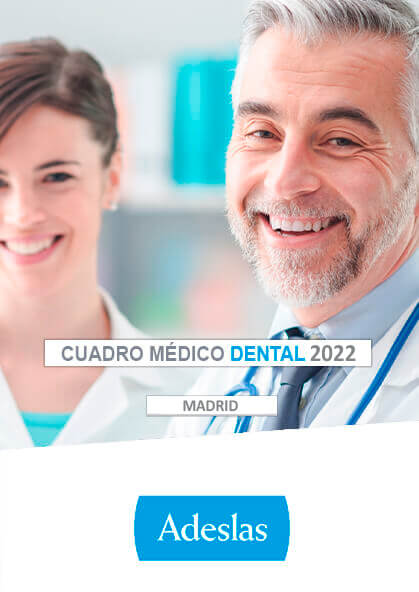 Cuadro médico Adeslas Dental Madrid 2020 / 2021
