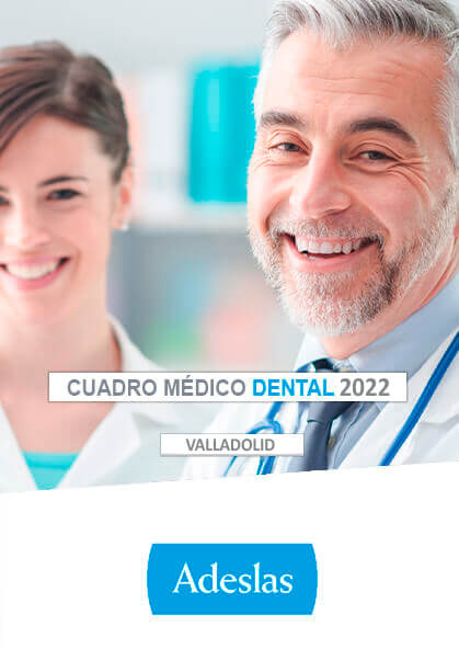 Cuadro médico Adeslas Dental Valladolid 2020 / 2021