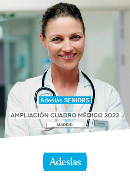Cuadro médico Adeslas Seniors Madrid 2020 / 2021 Ampliación