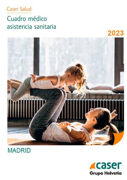 Cuadro médico Caser Madrid 2020