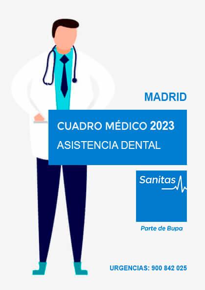 Cuadro médico Sanitas Dental Madrid 2021